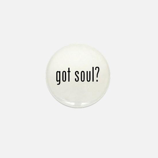 got soul? Mini Button