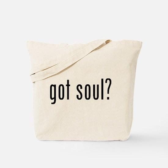 got soul? Tote Bag