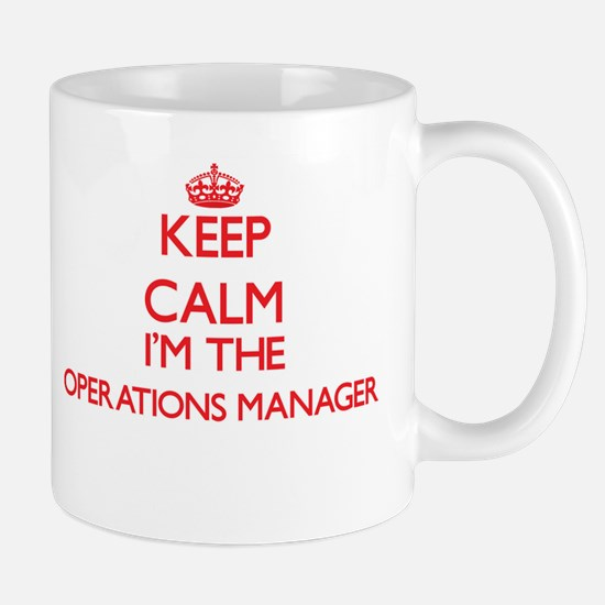 Keep calm I'm the Operations Manager Mugs
