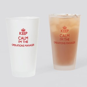 Keep calm I'm the Operations Manage Drinking Glass