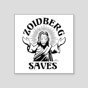 "Zoidberg Saves Square Sticker 3"" x 3"""