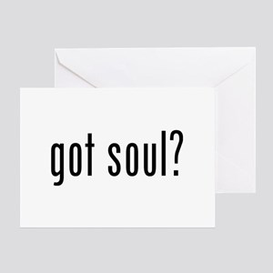 got soul? Greeting Cards