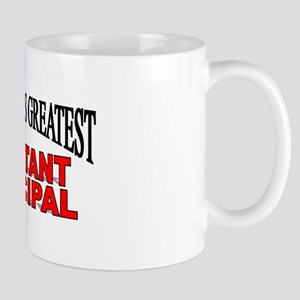 """The World's Greatest Assistant Principal"" Mug"