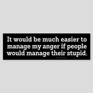 Managing Anger Bumper Sticker