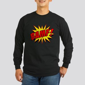Bamf! Long Sleeve Dark T-Shirt