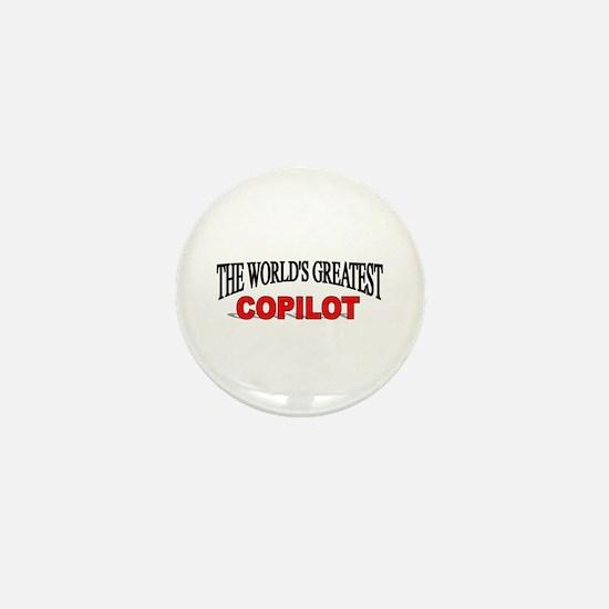 """""""The World's Greatest Copilot"""" Mini Button"""