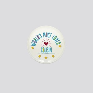 World's Most Loved Cousin Mini Button