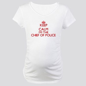 Keep calm I'm the Chief Of Polic Maternity T-Shirt
