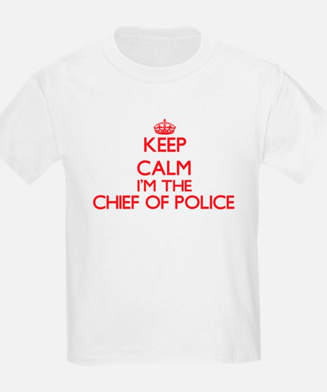 Keep calm I'm the Chief Of Police T-Shirt