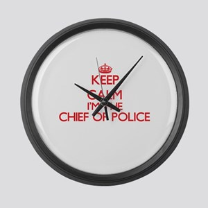 Keep calm I'm the Chief Of Police Large Wall Clock