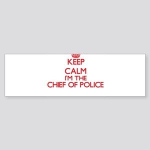 Keep calm I'm the Chief Of Police Bumper Sticker