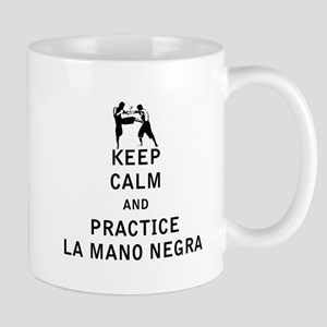 Keep Calm and Practice La Mano Negra Mugs