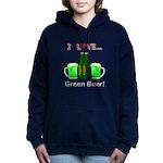 I Love Green Beer Women's Hooded Sweatshirt