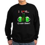 I Love Green Beer Sweatshirt (dark)