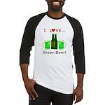 I Love Green Beer Baseball Jersey