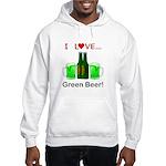 I Love Green Beer Hooded Sweatshirt