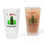 I Love Green Beer Drinking Glass