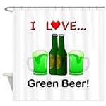 I Love Green Beer Shower Curtain