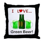 I Love Green Beer Throw Pillow
