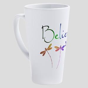 Believe...dragonflies 17 oz Latte Mug