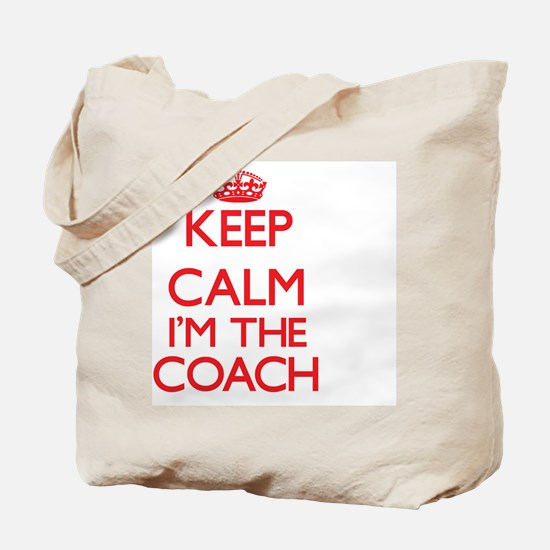 Keep calm I'm the Coach Tote Bag