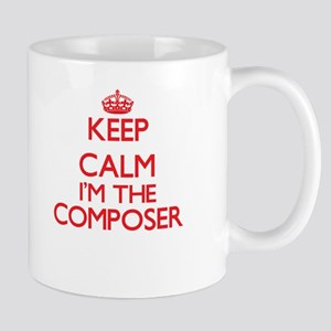 Keep calm I'm the Composer Mugs