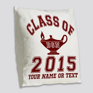 Class Of 2015 BSN Burlap Throw Pillow