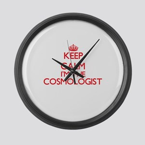 Keep calm I'm the Cosmologist Large Wall Clock