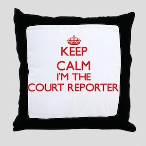 Keep calm I'm the Court Reporter Throw Pillow