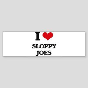 sloppy joes Bumper Sticker