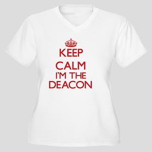 Keep calm I'm the Deacon Plus Size T-Shirt