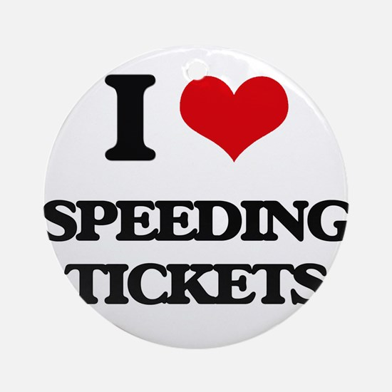 speeding tickets Ornament (Round)