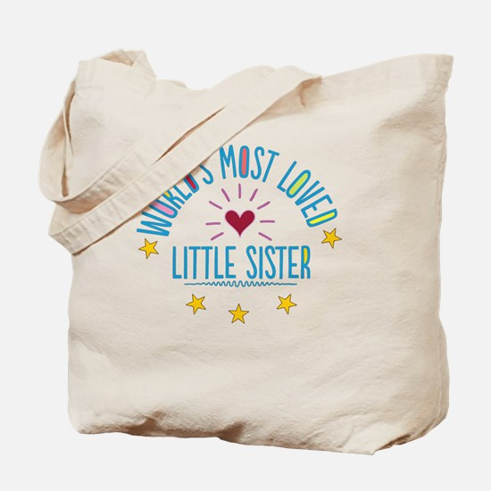 World's Most Loved Little Sister Tote Bag