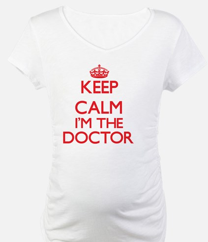 Keep calm I'm the Doctor Shirt