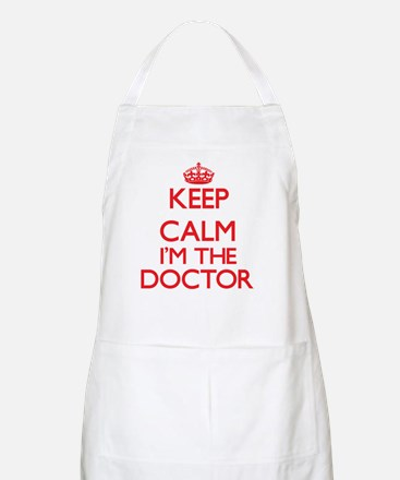 Keep calm I'm the Doctor Apron