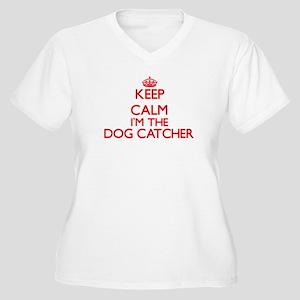 Keep calm I'm the Dog Catcher Plus Size T-Shirt