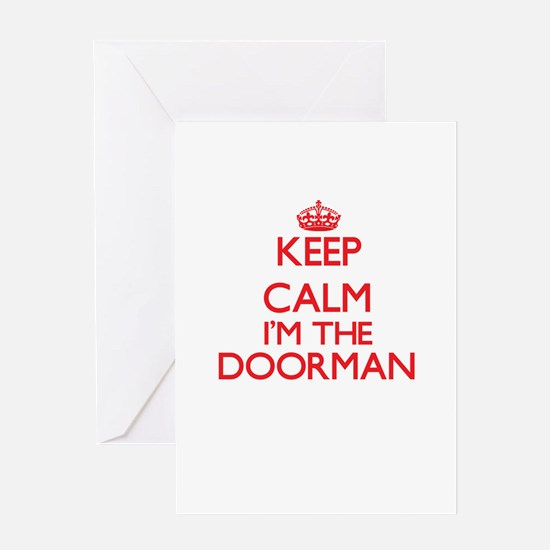Keep calm I'm the Doorman Greeting Cards