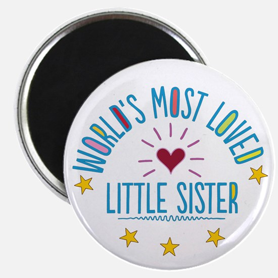 World's Most Loved Little Sister Magnets