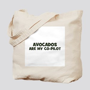avocados are my co-pilot Tote Bag