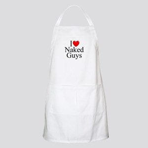 """I Love (Heart) Naked Guys"" BBQ Apron"