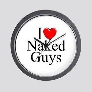 """I Love (Heart) Naked Guys"" Wall Clock"