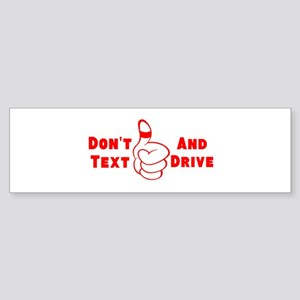Dont Text And Drive Bumper Sticker