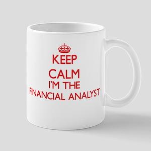Keep calm I'm the Financial Analyst Mugs