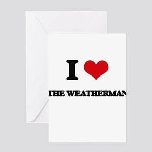 the weatherman Greeting Cards