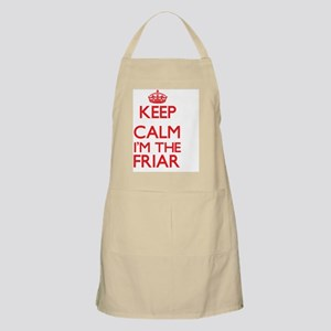 Keep calm I'm the Friar Apron