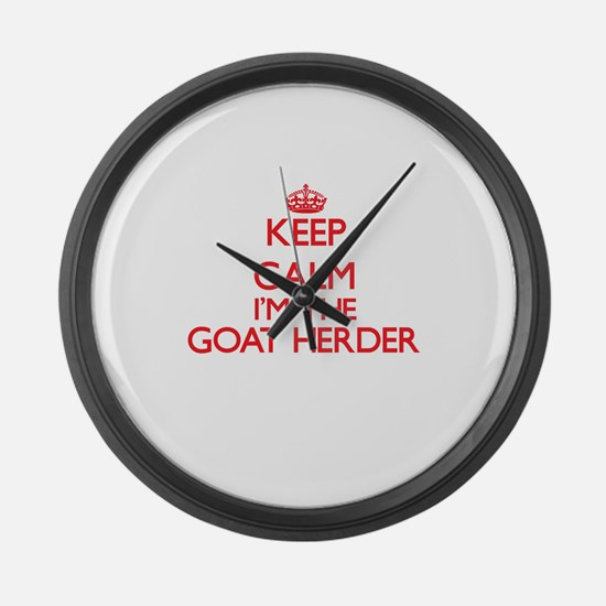 Keep calm I'm the Goat Herder Large Wall Clock