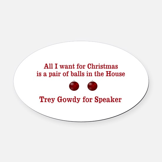 Trey Gowdy for Speaker Oval Car Magnet