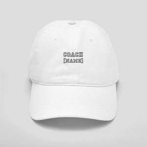 Team Coach Name Personalize It! Baseball Cap