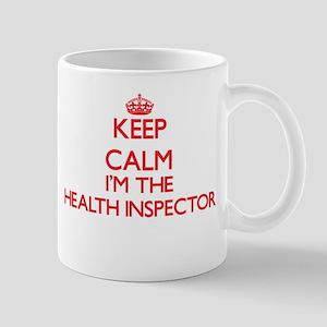 Keep calm I'm the Health Inspector Mugs