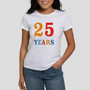 25 Years! Women's T-Shirt